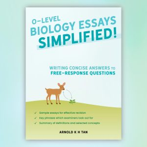 O-Level Biology Essays Simplified!